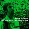 Belle and Sebastian, The Boy With the Arab Strap