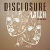 Disclosure, Latch (feat. Sam Smith)