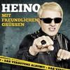 Heino, Mit freundlichen Grussen