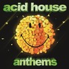 Various Artists, Acid House Anthems