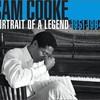 Sam Cooke, Portrait of a Legend 1951-1964