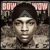 Bow Wow, Wanted