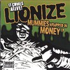Lionize, Mummies Wrapped in Money EP