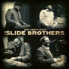 The Slide Brothers, Robert Randolph Presents: The Slide Brothers
