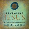 Darlene Zschech, Revealing Jesus