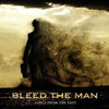 Bleed the Man, Ashes From The Past