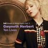 Gwyneth Herbert, Ten Lives