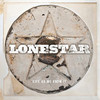 Lonestar, Life as We Know It