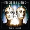 Imaginary Cities, Fall Of Romance