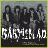 Babylon A.D., In The Beginning... Persuaders Recordings 86-88