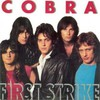 Cobra, First Strike