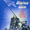 Status Quo, In the Army Now