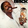 Brick, Good High