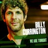 Billy Currington, We Are Tonight