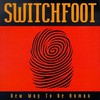Switchfoot, New Way to Be Human