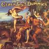 Crash Test Dummies, God Shuffled His Feet