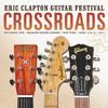 Eric Clapton, Crossroads Guitar Festival 2013
