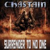 Chastain, Surrender to No One