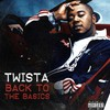 Twista, Back To The Basics
