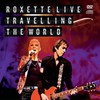 Roxette, Roxette Live: Travelling The World