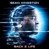 Sean Kingston, Back 2 Life