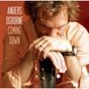 Anders Osborne, Coming Down