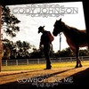 Cody Johnson, Cowboy Like Me