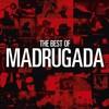 Madrugada, The Best Of Madrugada