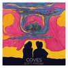Coves, Soft Friday