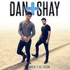 Dan + Shay, Where It All Began