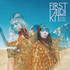 First Aid Kit, Stay Gold