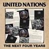 United Nations, The Next Four Years