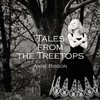Anne Bisson, Tales From The Treetops