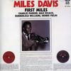 Miles Davis, First Miles