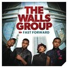 The Walls Group, Fast Forward