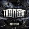 Thomsen, Unbroken