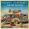 Kenny Chesney, The Big Revival