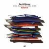 David Binney, Balance