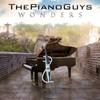 The Piano Guys, Wonders