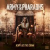 Army of the Pharaohs, Heavy Lies the Crown