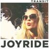 Transit, Joyride