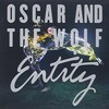 Oscar and the Wolf, Entity