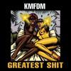 KMFDM, Greatest Shit