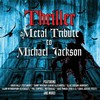 Various Artists, Thriller: A Metal Tribute to Michael Jackson