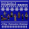 Scott Bradlee & Postmodern Jukebox, A Very Postmodern Christmas