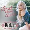RaeLynn, God Made Girls