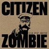 The Pop Group, Citizen Zombie