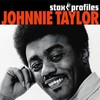Johnnie Taylor, Stax Profiles: Johnnie Taylor