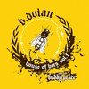 B. Dolan, House of Bees Vol. 1