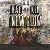 Matt & Kim, New Glow